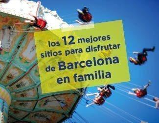 Los 12 mejores planes con niños en Barcelona