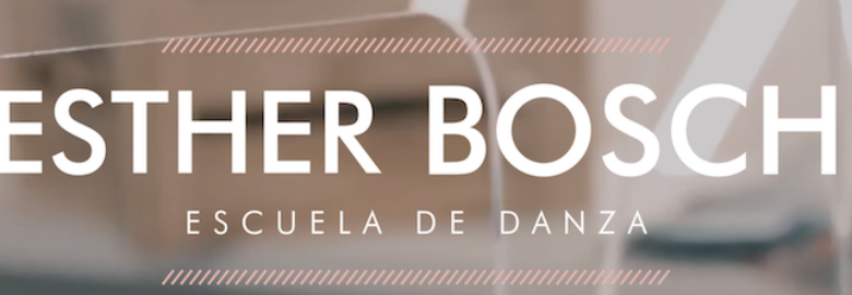 ESTHER BOSCH ESCUELA DE DANZA