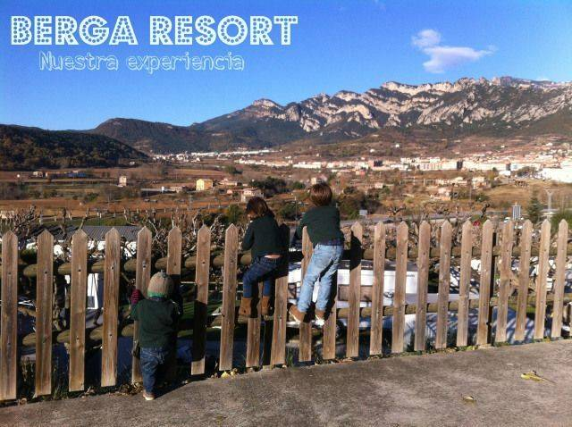 Berga Resort, una escapada ideal con niños.