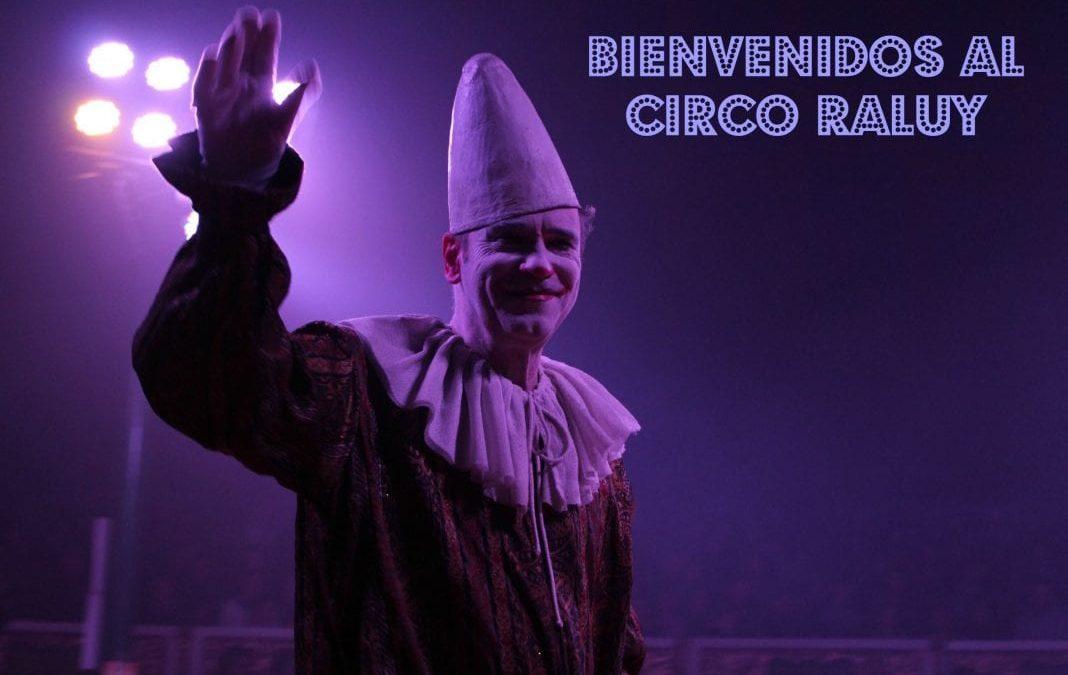Circ Raluy. Un circ de tota la vida.