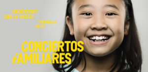 FAMILY CONCERTS AT L'AUDITORI BARCELONA