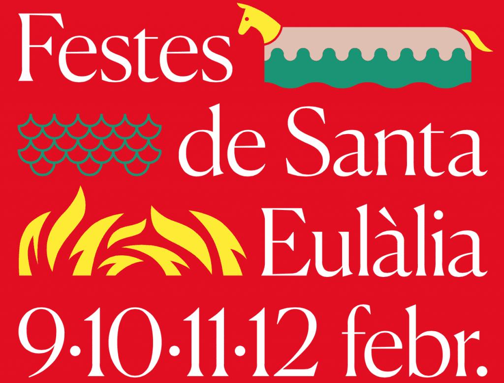 Les festes de la Laia, las fiestas de Santa Eulalia. AGENDA 8-9 Febrero.