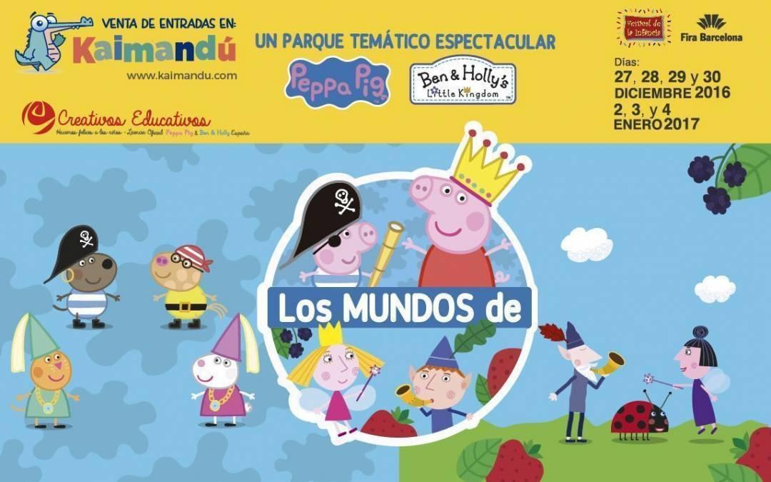 Los Mundos de Peppa y Ben&Holly en el Festival de la Infancia