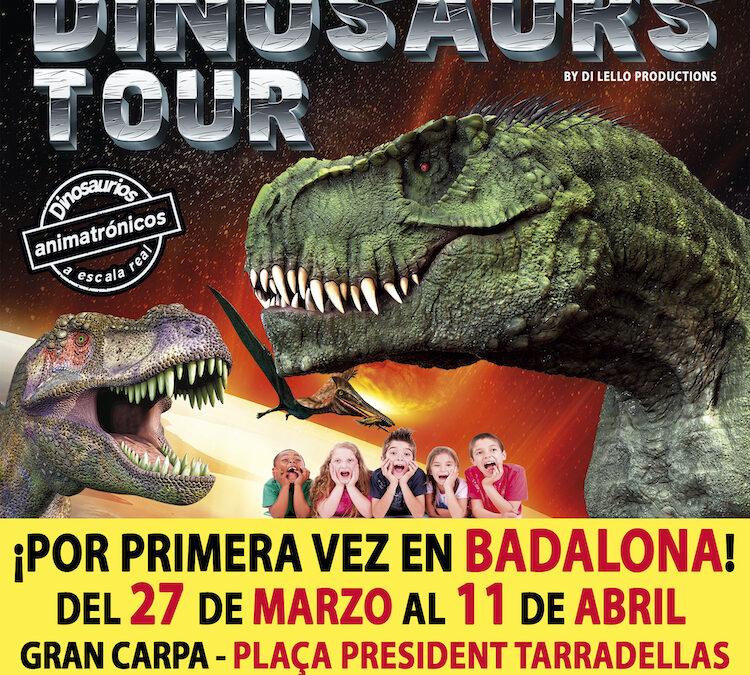 DINOSAURS TOUR LLEGA A BADALONA