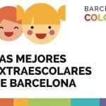 LAS MEJORES EXTRAESCOLARES 2018-2019 PARA NIÑOS EN BARCELONA