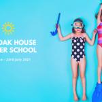 33rd OAK HOUSE SUMMER SCHOOL